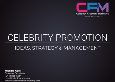 Celebrity Placement Marketing